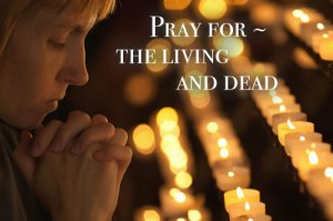 12-pray-for-the-living-and-dead